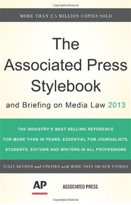 Associated Press Stylebook 2013, by Associated Press, 46th Edition 9780465082995