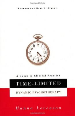 Time Limited Dynamic Psychotherapy: A Guide to Clinical Practice, by Levenson 9780465086511