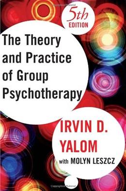 Theory and Practice of Group Psychotherapy, Fifth Edition 5 9780465092840