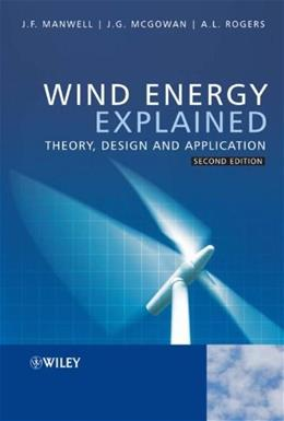 Wind Energy Explained: Theory, Design and Application, by Manwell, 2nd Edition 9780470015001