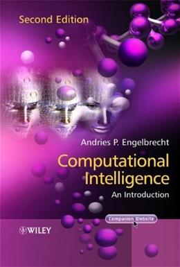Computational Intelligence: An Introduction, by Engelbrecht, 2nd Edition 9780470035610
