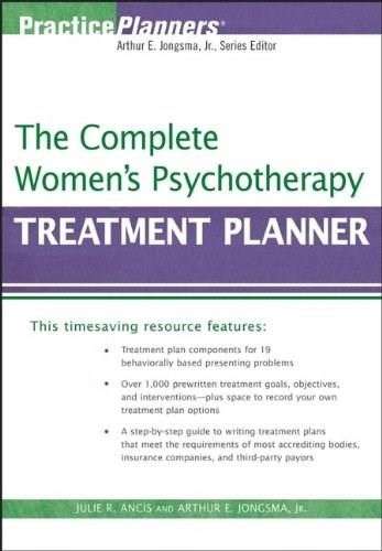 Complete Womens Psychotherapy Treatment Planner, by Ancis 9780470039830
