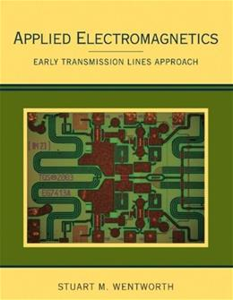 Applied Electromagnetics: Early Transmission Lines Approach, by Wentworth PKG 9780470042571