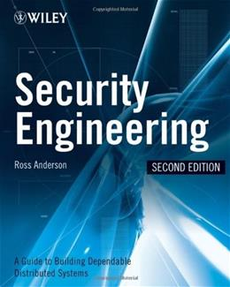 Security Engineering: A Guide to Building Dependable Distributed Systems, by Anderson, 2nd Edition 9780470068526