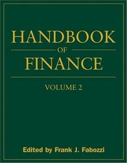 Handbook of Finance, Investment Management and Financial Management, by Fabozzi 9780470078150