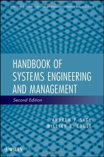 Handbook of Systems Engineering and Management, by Sage, 2nd Edition 9780470083536