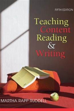 Teaching Content Reading and Writing, by Ruddell, 5th Edition 9780470084045