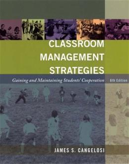 Classroom Management Strategies: Gaining and Maintaining Student