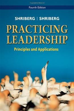 Practicing Leadership Principles and Applications 4 9780470086988