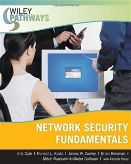 Network Security Fundamentals, by Cole 9780470101926