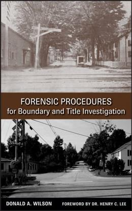 Forensic Procedures for Boundary and Title Investigation, by Wilson 9780470113691