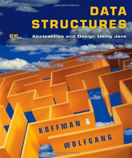 Data Structures: Abstraction and Design Using Java 2 9780470128701