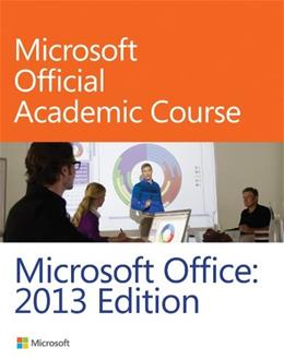 Microsoft Office 2013, by MOAC 9780470133064