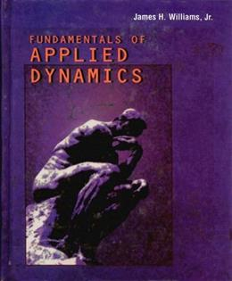 Fundamentals of Applied Dynamics, by Williams 9780470133859