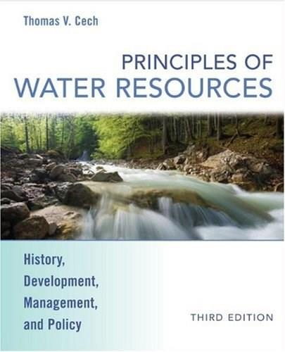 Principles of Water Resources: History, Development, Management, and Policy 3 9780470136317