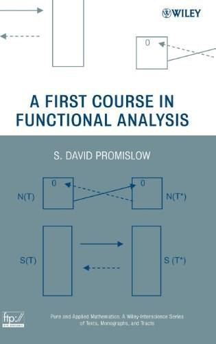 1st Course in Functional Analysis, by Promislow 9780470146194