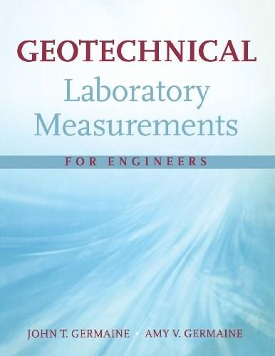 Geotechnical Laboratory Measurements for Engineers, by Germaine 9780470150931