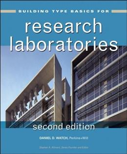 Building Type Basics for Research Laboratories, by Watch, 2nd Edition 9780470163337