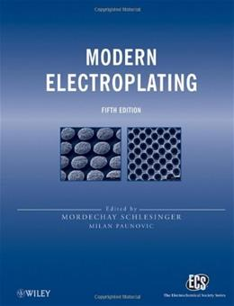Modern Electroplating, by Schlesinger, 5th Edition 9780470167786