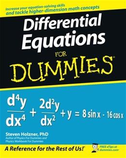 Differential Equations For Dummies, by Holzner 9780470178140