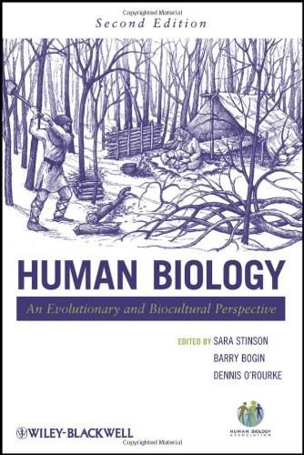 Human Biology: An Evolutionary and Biocultural Perspective 2 9780470179642
