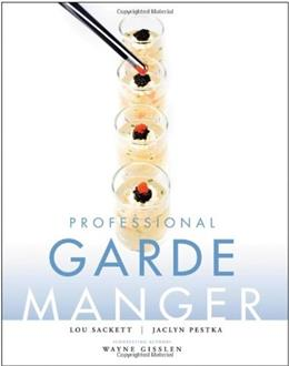 Professional Garde Manger: A Comprehensive Guide to Cold Food Preparation PKG 9780470179963