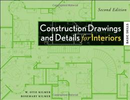 Construction Drawings and Details for Interiors: Basic Skills, 2nd Edition 9780470190418