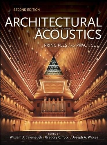 Architectural Acoustics, by Cavanaugh, 2nd Edition 9780470190524