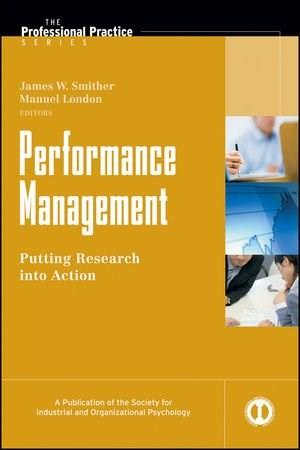 Performance Management: Putting Research into Action, by Smither 9780470192320
