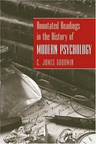 Annotated Readings in the History of Modern Psychology, by Goodwin 9780470228111