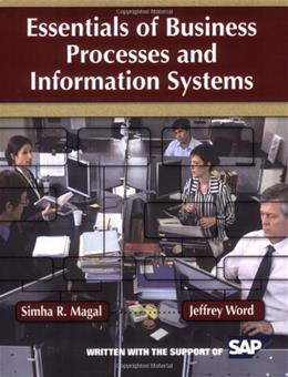 Essentials of Business Processes and Information Systems, by Magal 9780470230596