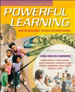 Powerful Learning: What We Know About Teaching for Understanding, by Darling-Hammond 9780470276679
