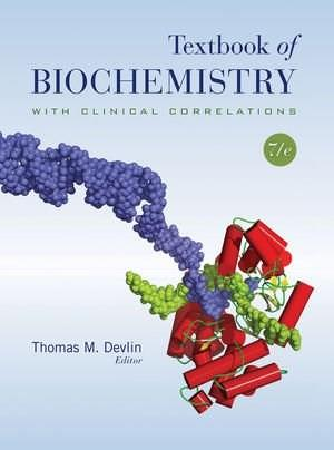 Textbook of Biochemistry with Clinical Correlations 7 9780470281734