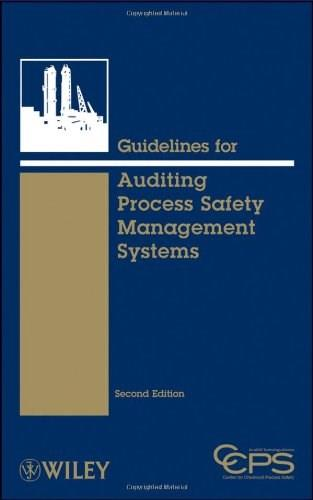 Guidelines for Auditing Process Safety Management Systems, by CCPS, 2nd Edition 9780470282359