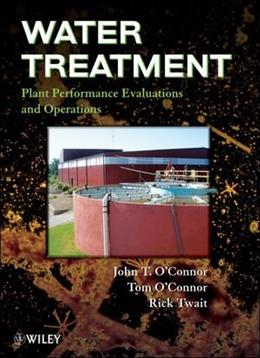 Water Treatment Plant Performance Evaluations and Operations, by O