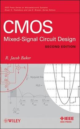 CMOS: Mixed-Signal Circuit Design, by Baker, 2nd Edition 9780470290262