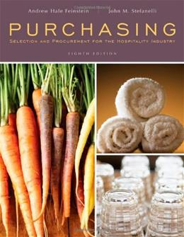 Purchasing: Selection and Procurement for the Hospitality Industry 8 9780470290460