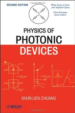 Physics of Photonic Devices, by Chuang, 2nd Edition 9780470293195