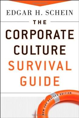 Corporate Culture Survival Guide, by Schein, 2nd Edition 9780470293713