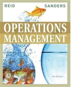 Operations Management, by Reid, 4th Edition 9780470325049