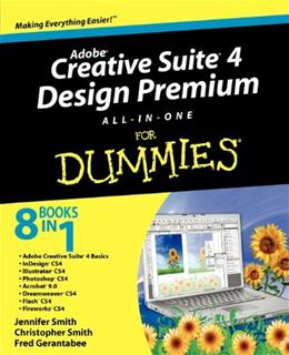 Adobe Creative Suite 4 Design Premium All in One for Dummies, by Smith 9780470331866
