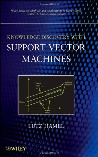 Knowledge Discovery With Support Vector Machines, by Hamel 9780470371923