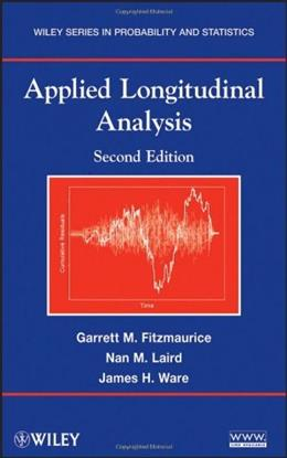 Applied Longitudinal Analysis, by Fitzmaurice, 2nd Edition 9780470380277