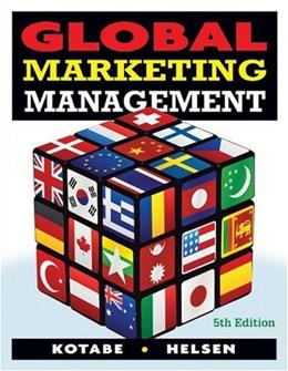 Global Marketing Management, by Kotabe, 5th Edition 5 PKG 9780470381113