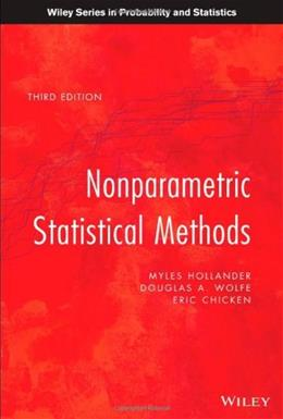 Nonparametric Statistical Methods, by Hollander, 3rd Edition 9780470387375