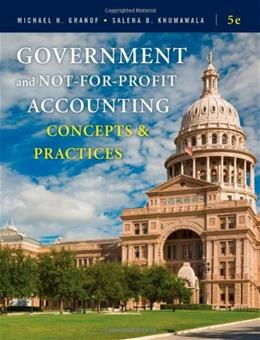 Government and Not-for-Profit Accounting: Concepts and Practices 5 9780470390788