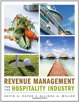 Revenue Management for the Hospitality Industry 1 9780470393086