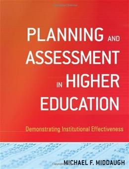 Planning and Assessment in Higher Education, by Middaugh 9780470400906