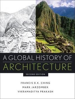 Global History Of Architecture 2Ed (Hb 2011) 9780470402573