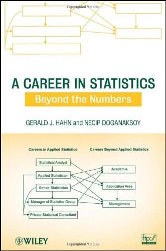 A Career in Statistics: Beyond the Numbers 1 9780470404416